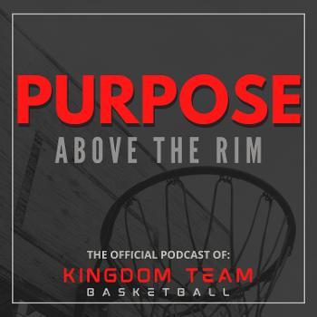 Purpose Above The Rim