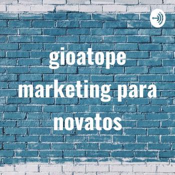 gioatope marketing para novatos