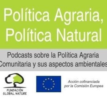 Política Agraria, Política Natural en EFE Verde