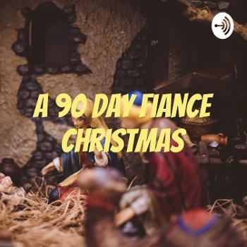 A 90 Day Fiance Christmas