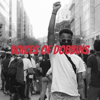 Voices of Dobbins Podcast Series