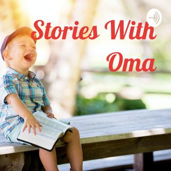 Stories With Oma