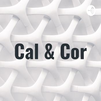 Cal & Cor