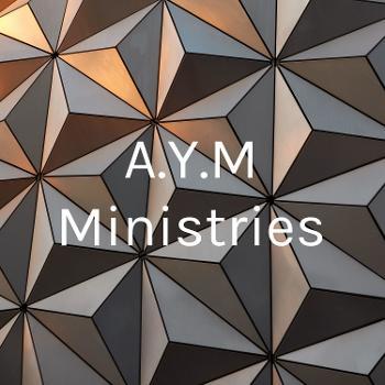 A.Y.M Ministries