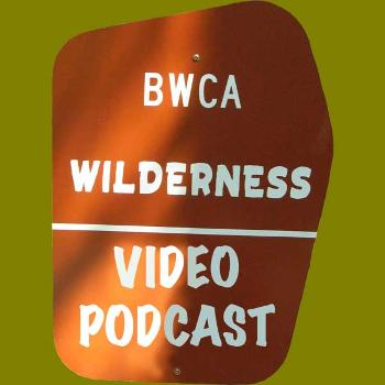BWCACAST- High Definition Boundary Water Canoeing