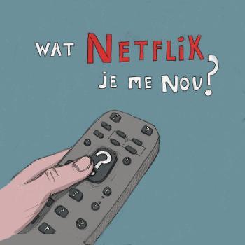 Wat Netflix Je Me Nou?