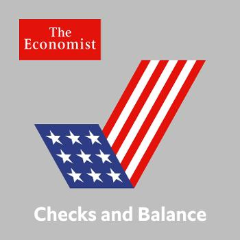 Checks and Balance from The Economist
