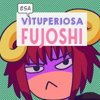 Esa Vituperiosa Fujoshi