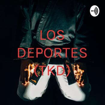 LOS DEPORTES (TKD)