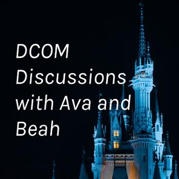 DCOM Discussions with Ava and Beah