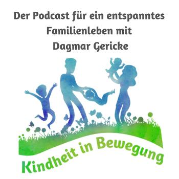 Kindheit in Bewegung mit Dagmar Gericke - bindungsorientiertes und entspanntes Familienleben