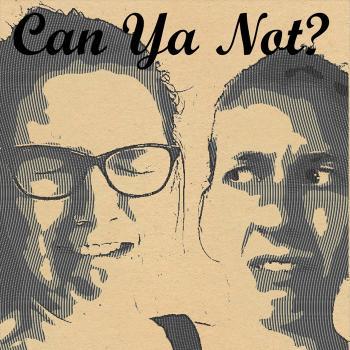 Can Ya Not?