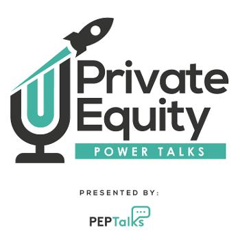 Private Equity Power Talks: Map of the Maze