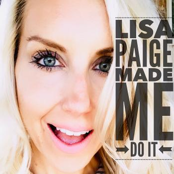 Lisa Paige Made Me Do It