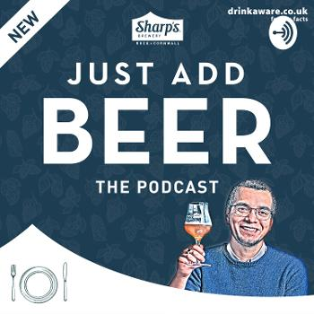 Just Add Beer | The Podcast