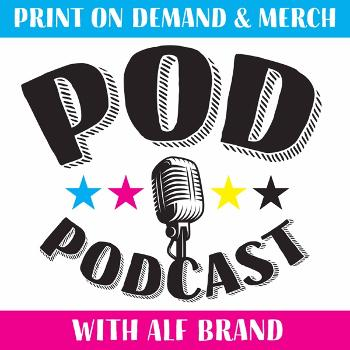 The Print on Demand Podcast