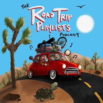 The Road Trip Playlists Podcast