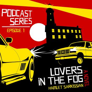 LOVERS IN THE FOG Podcast Series (18 Episodes)