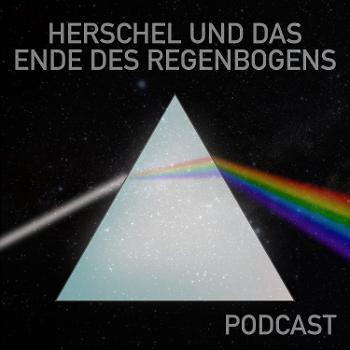 Herschel und das unsichtbare Ende des Regenbogens