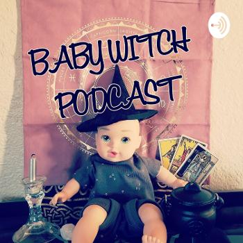 Baby Witch Podcast
