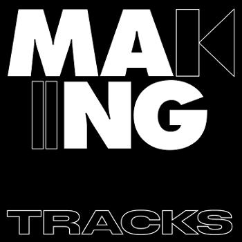 The Making Tracks Podcast