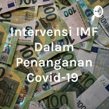 Intervensi IMF Dalam Penanganan Covid-19