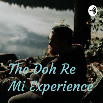The Doh Re Mi Experience
