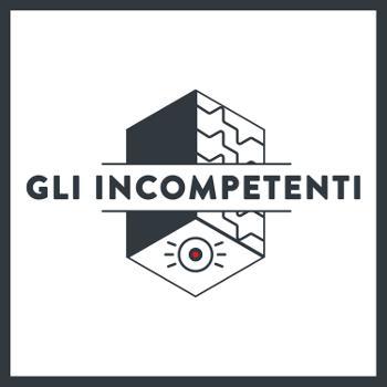 Gli Incompetenti