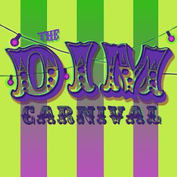 The Dim Carnival
