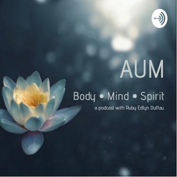 AUM Body•Mind•Spirit