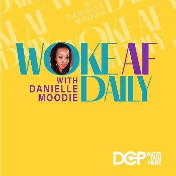Woke AF Daily