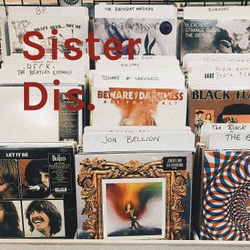 Sister Dis.