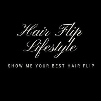 Hair Flip Lifestyle