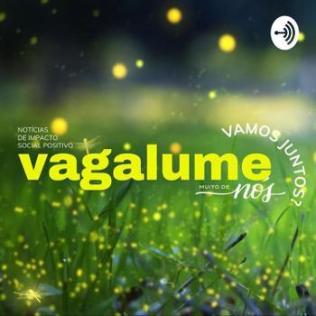 Vagalume Podcast
