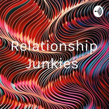 Relationship Junkies