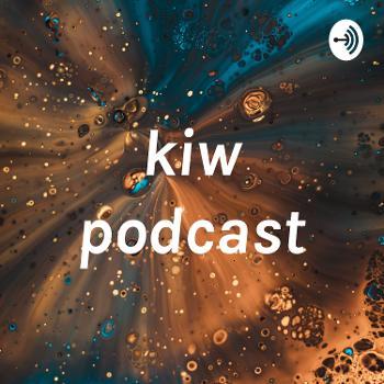 kiw podcast