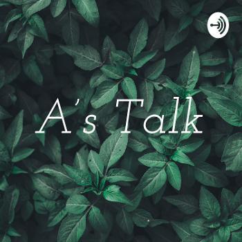 A's Talk