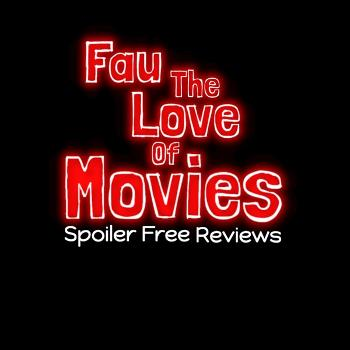 Fau The Love Of Movies