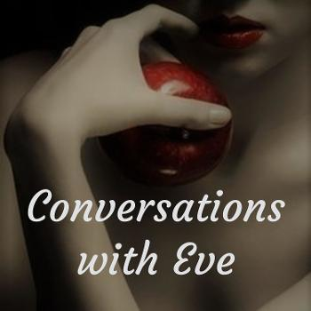 Conversations with Eve