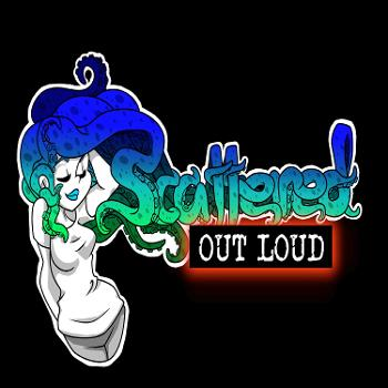 Scattered Out Loud