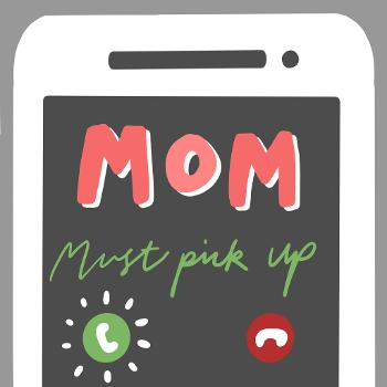 A Phone Call from Mom