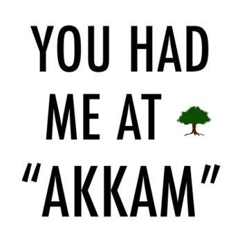 """You had me at """"Akkam"""""""
