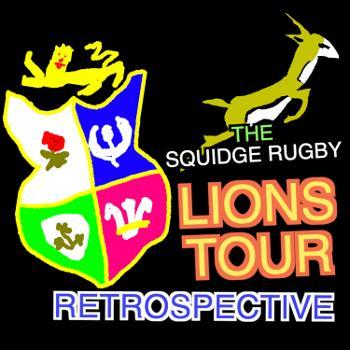 The Squidge Rugby Lions Tour Retrospective