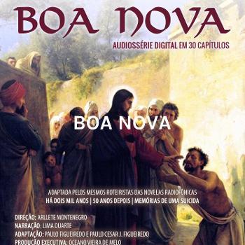 BOA NOVA - Médium Chico Xavier - Espírito Humberto de Campos