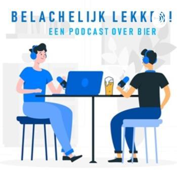 Belachelijk Lekker! - een podcast over bier.
