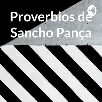 Proverbios de Sancho Pança