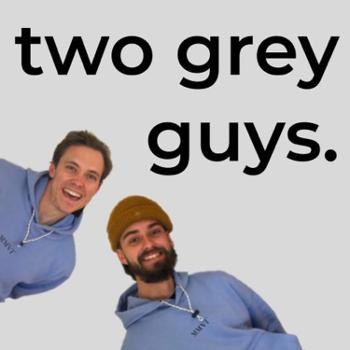 two grey guys