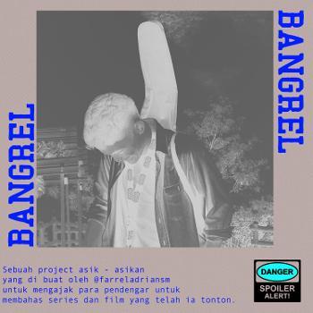 Bangrel