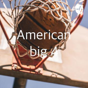 American big 4