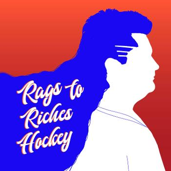 Rags To Riches Hockey
